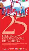 XXV EDICIÓN DEL FESTIVAL INTERNACIONAL DE LA SIERRA, QUE SE CELEBRARÁ EN FREGENAL DE LA SIERRA (BADAJOZ- ESPAÑA) DEL 4 AL 14 DE AGOSTO DE 2006.