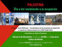 PALESTINA/ El día a día resistiendo a la ocupación. Charla en Mérida