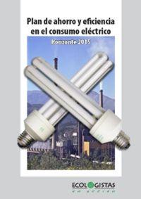 ECOLOGISTAS EN ACCION PRESENTA UN PLAN DE AHORRO DE ELECTRICIDAD